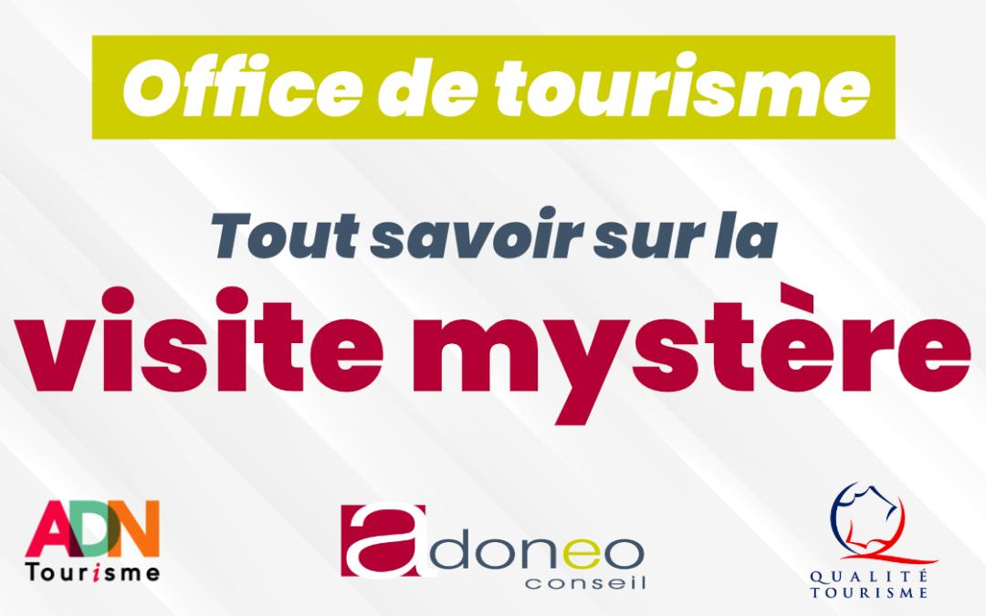 visite mystère - Office tourisme - Blog